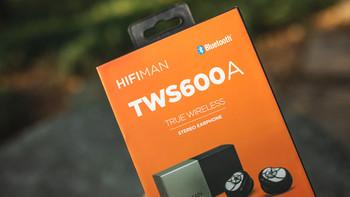 双十一HIFIMAN TWS600A真无线耳机评测试听体验(佩戴|充电次数|蓝牙配对|声音)