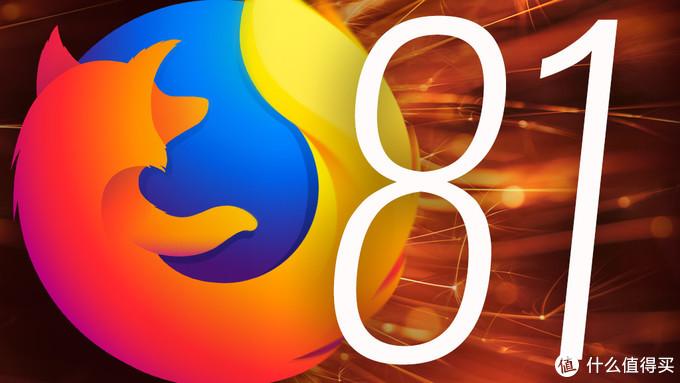 """火狐Firefox 81正式版发布:首次引入彩色主题""""朝霞"""""""